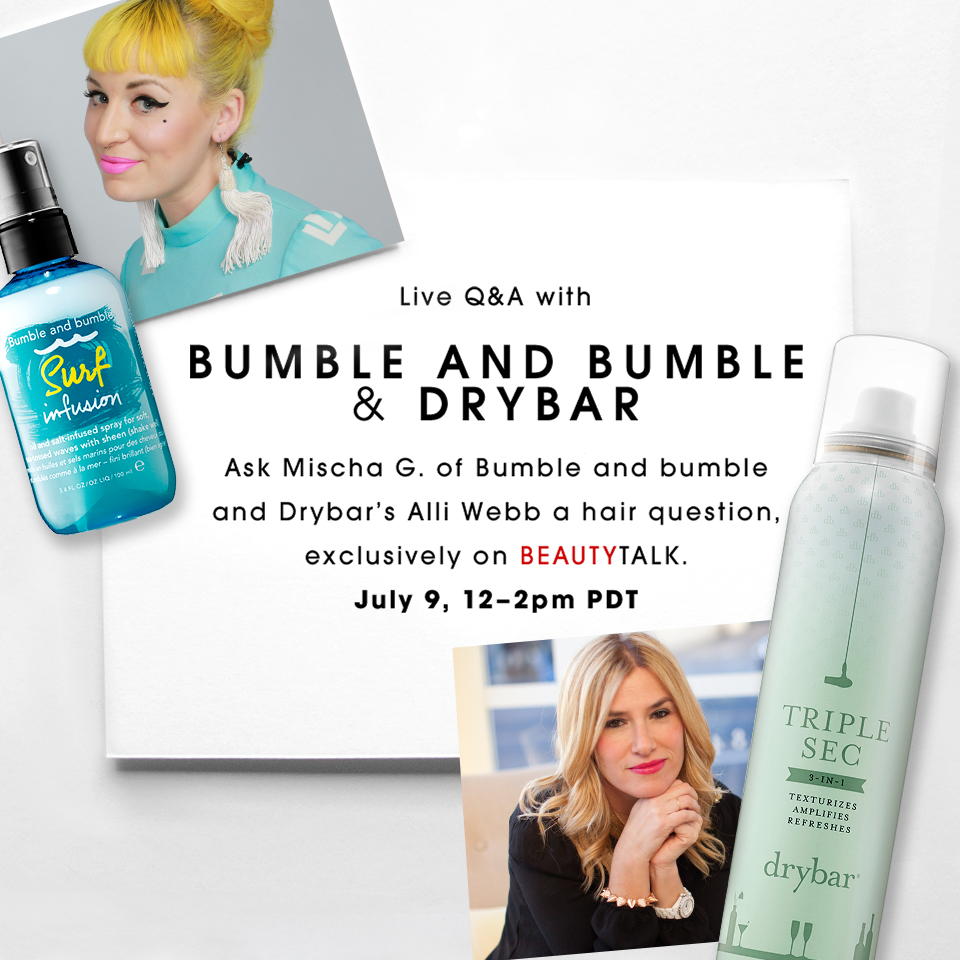 070115_Hair360_Live_chat_with_DryBar_and_Bumble_FB_V2.jpg