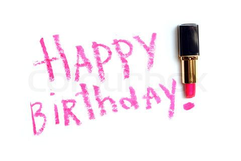 2105606-435489-inscription-happy-birthday-made-with-pink-lipstick-on-white-background.jpg