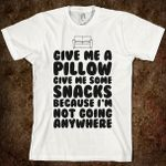i-m-not-going-anywhere.american-apparel-unisex-fitted-tee.white.w760h760.jpg