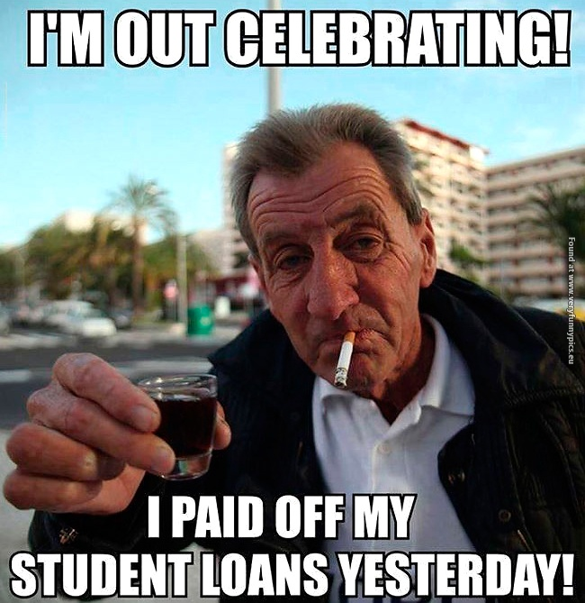 funny-pictures-no-more-student-loan.jpg