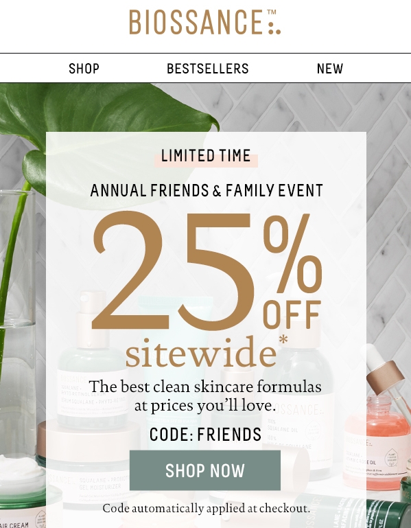 *For a limited time, 25% off promo code FRIENDS will be automatically applied at checkout. Discount will be applied to all eligible merchandise purchase, valid until 08/24/2020 11:59PM PT.