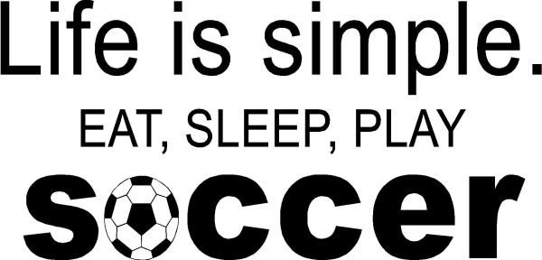 eat sleep play soccer.jpg