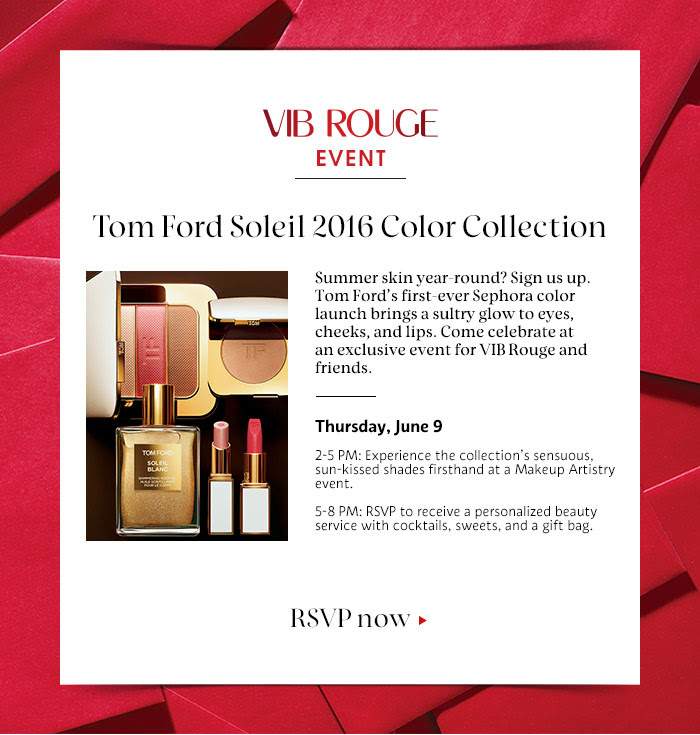 VIB Rouge Tom Ford Event  Total waste of... - Beauty Insider Community 8dd60212d1b2