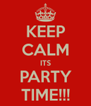 keep-calm-its-party-time-6_original.png