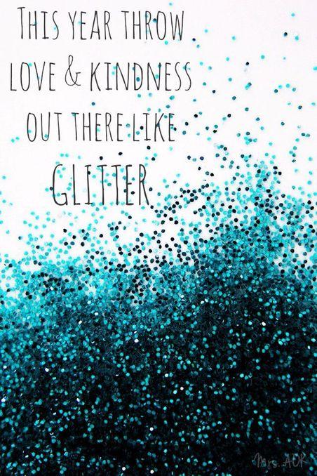 loveandkindnesslikeglitter.jpg