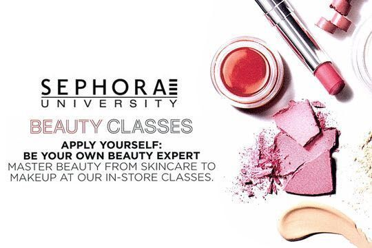 Who loves Sephora University Beauty Clas    - Beauty Insider